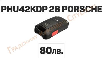 Автоключ PHU42KDP 2B PORSCHE